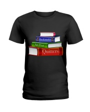 Bookmarks Are For Quitters T Shirt Ladies T-Shirt thumbnail