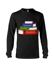 Bookmarks Are For Quitters T Shirt Long Sleeve Tee thumbnail