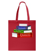 Bookmarks Are For Quitters T Shirt Tote Bag thumbnail