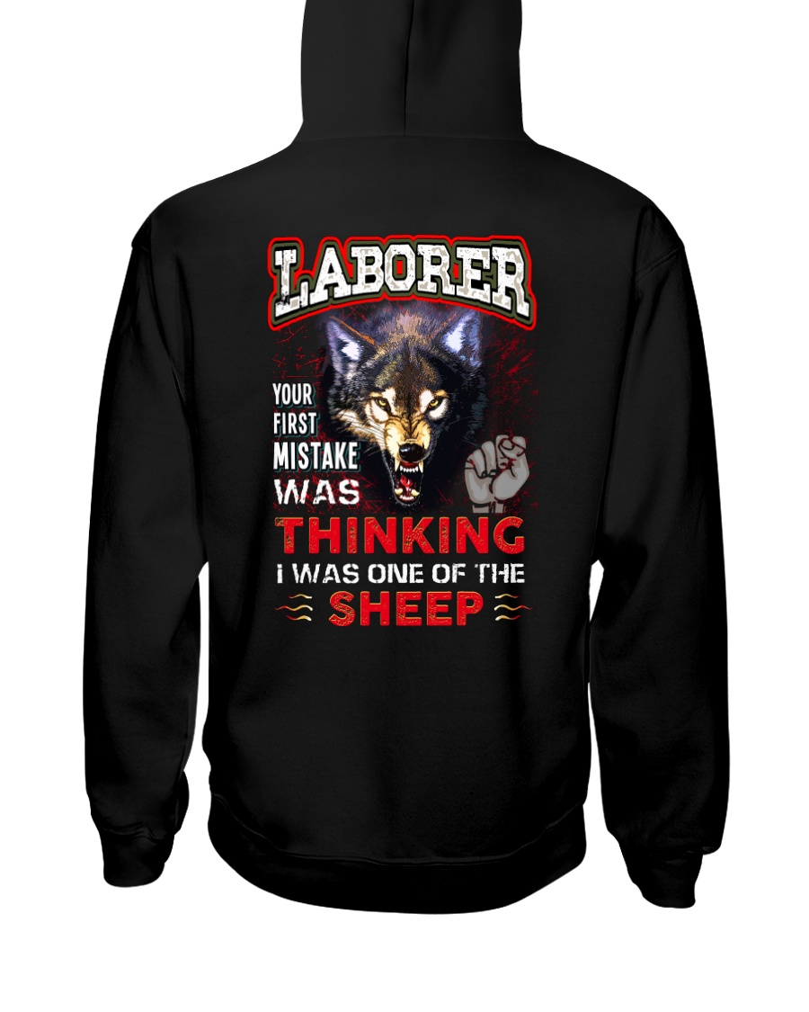 Laborer - I'm the Wolf Hooded Sweatshirt