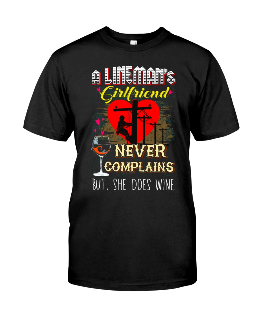 LINEMAN'S  GIRLFRIEND LOVES WINE Classic T-Shirt