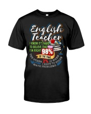 ENGLISH TEACHER - PAST BUYERS EXCLUSIVE Classic T-Shirt front