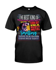 BEST KIND OF WELDER'S MOM Classic T-Shirt front