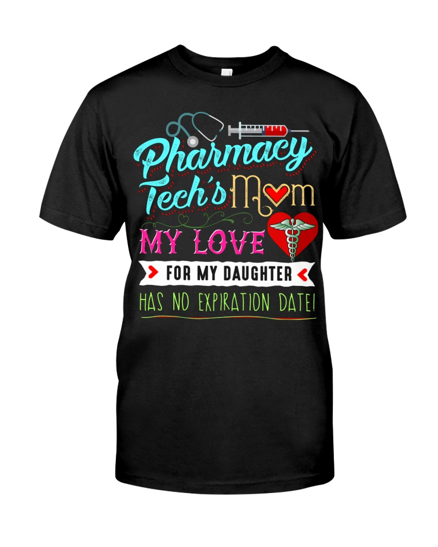 PHARMACY TECH'S MOM - PAST BUYERS EXCLUSIVE Classic T-Shirt