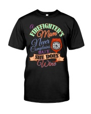 I AM A FIREFIGHTER'S MOM Classic T-Shirt front