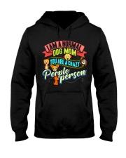I AM A NORMAL DOG LOVING MOM Hooded Sweatshirt thumbnail