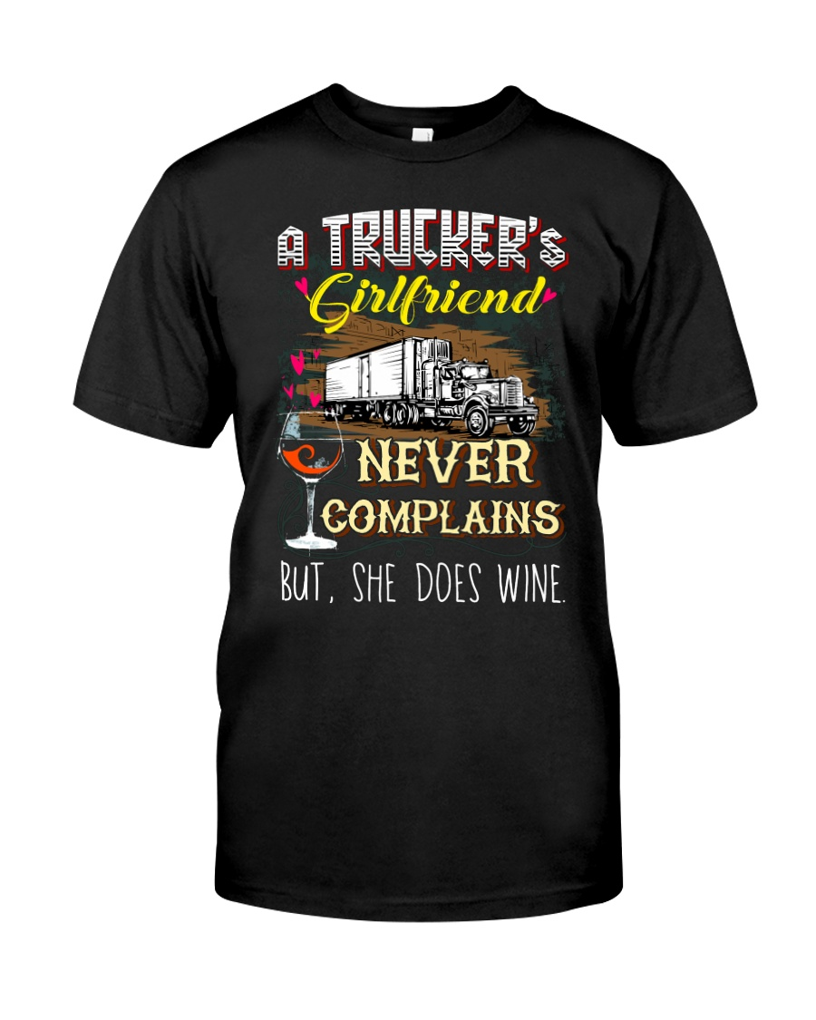 TRUCKER'S GIRLFRIEND LOVES WINE Classic T-Shirt