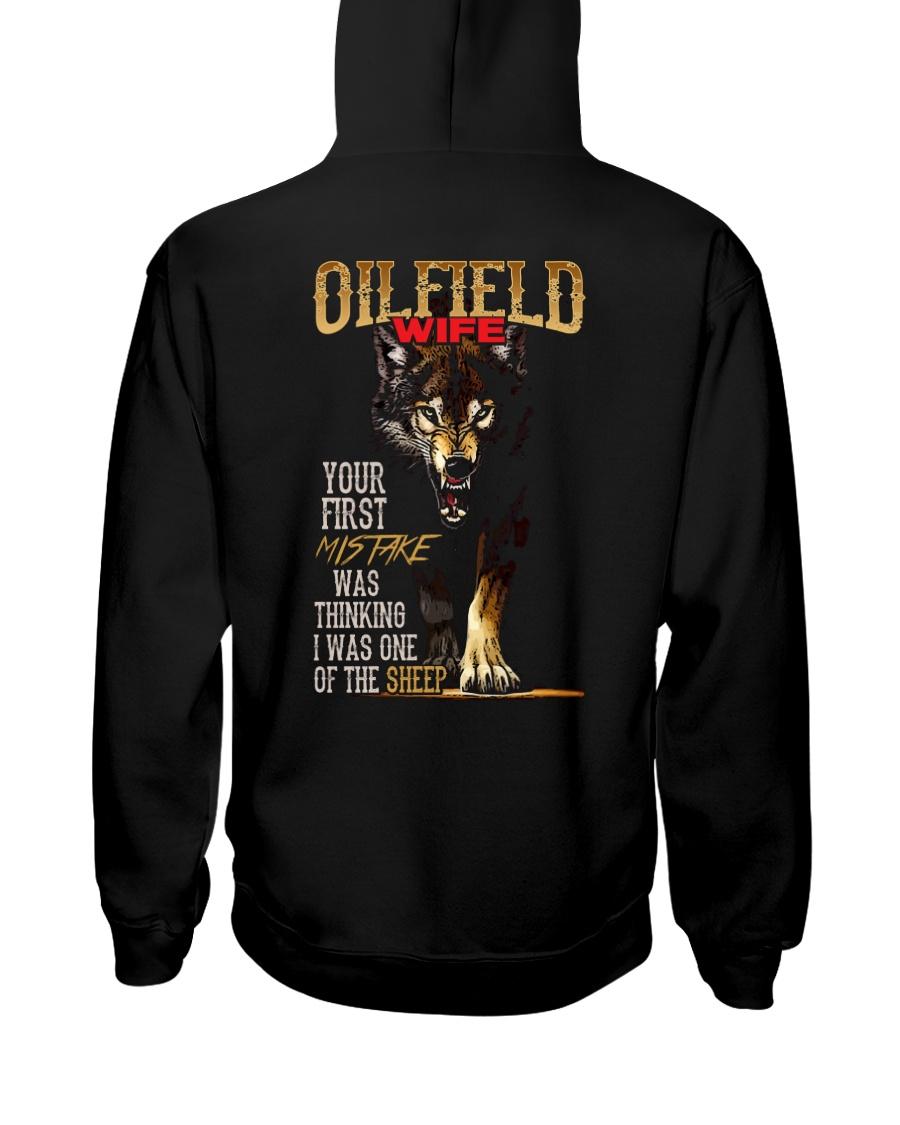 OILFIELD MAN'S  WIFE  - I'M THE WOLF   Hooded Sweatshirt