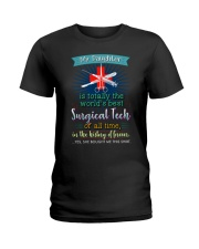PROUD SURGICAL TECH'S MOM Ladies T-Shirt thumbnail