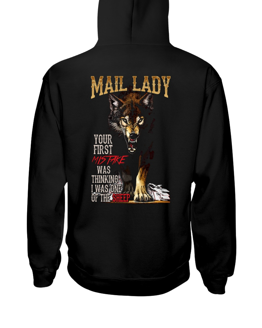 MAIL LADY - I'M THE WOLF   Hooded Sweatshirt
