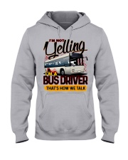 I AM A BUS DRIVER Hooded Sweatshirt front