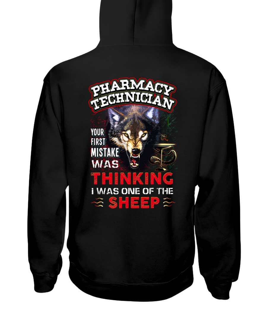 Pharmacy Technician - I'm the Wolf Hooded Sweatshirt