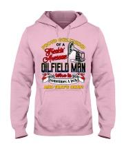 Oilfield Man's Girlfriend Hooded Sweatshirt front