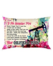 GIFT FOR AN OILFIELD MAN'S WIFE - PREMIUM Rectangular Pillowcase back