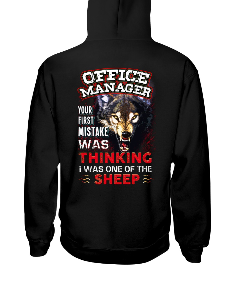 Office Manager - I'm the Wolf Hooded Sweatshirt