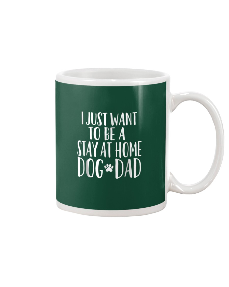 Stay at Home Dog Dad Shirt - Funny Dog Dad T Shirt Mug
