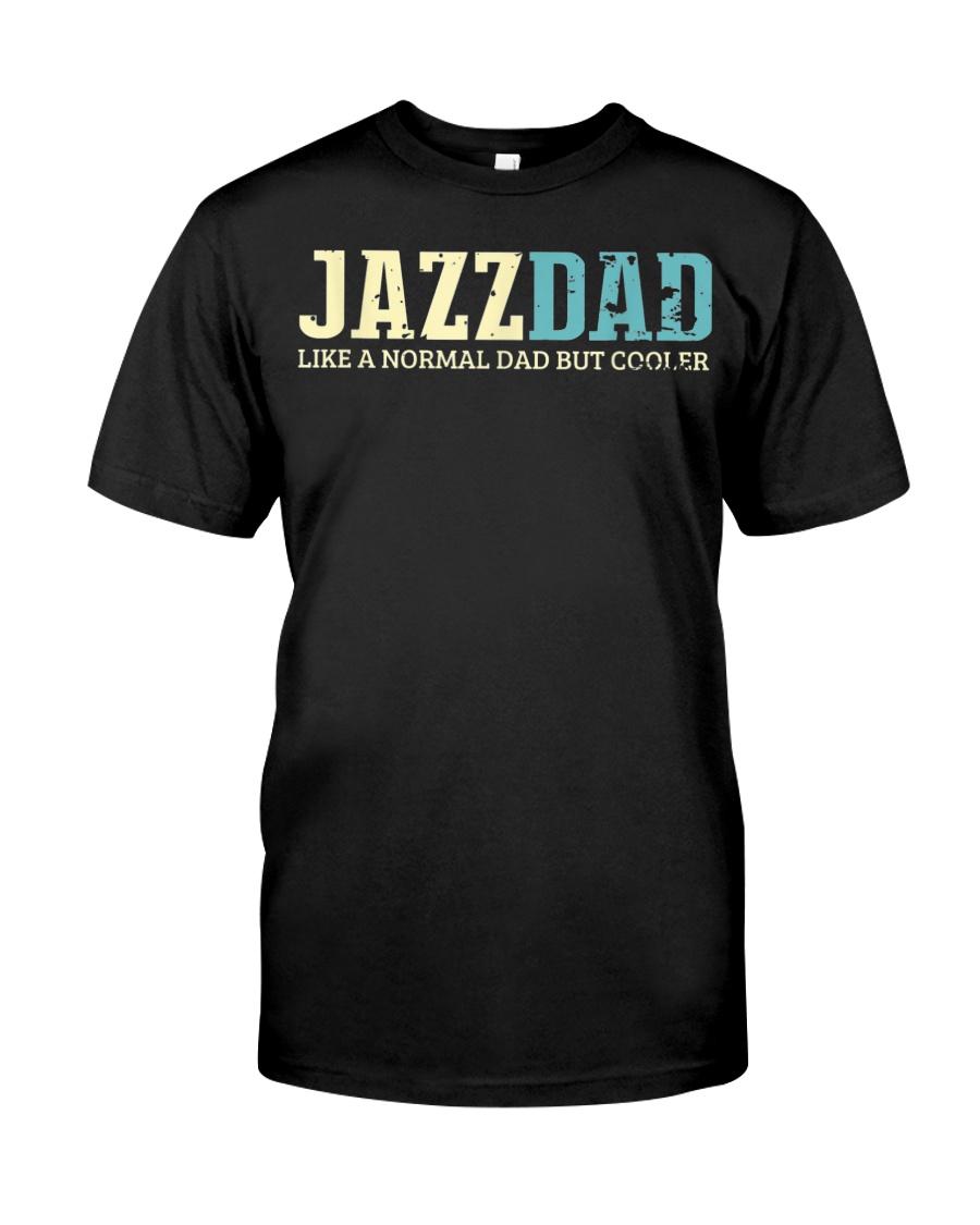 Mens Jazz Dad Like Normal Dad But Cooler Shirt Jaz Classic T-Shirt