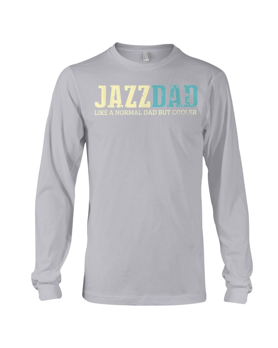 Mens Jazz Dad Like Normal Dad But Cooler Shirt Jaz Long Sleeve Tee