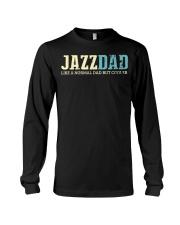 Mens Jazz Dad Like Normal Dad But Cooler Shirt Jaz Long Sleeve Tee thumbnail