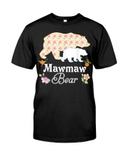 Mawmaw Floral Bear Mommy Grandma Mother Father Day Classic T-Shirt front