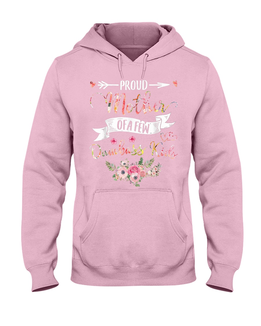 Proud Mother Of A Few Dumbass Kids - Mother s Day  Hooded Sweatshirt