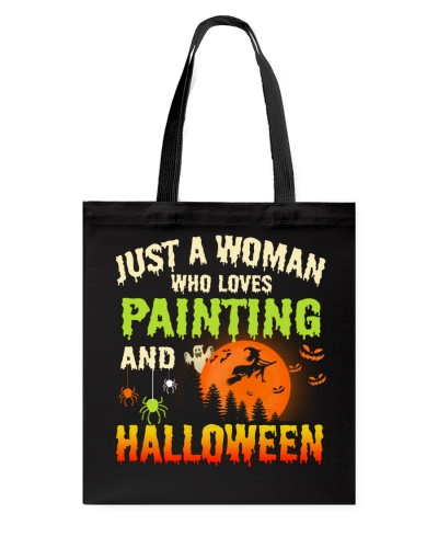 JUST A WOMAN WHO LOVES PAINTING AND HALLOWEEN