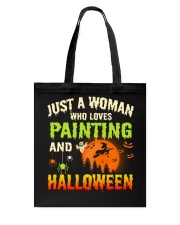 JUST A WOMAN WHO LOVES PAINTING AND HALLOWEEN Tote Bag thumbnail