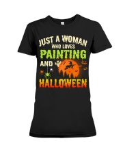 JUST A WOMAN WHO LOVES PAINTING AND HALLOWEEN Premium Fit Ladies Tee thumbnail