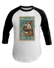 Don't tell me What to Do Poster Baseball Tee thumbnail
