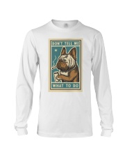 Don't tell me What to Do Poster Long Sleeve Tee thumbnail