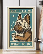 Don't tell me What to Do Poster 11x17 Poster lifestyle-poster-4