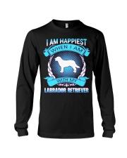 Iam happiest when i am with my Labrador Retriever Long Sleeve Tee thumbnail