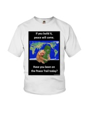 Have you been on the Peace Trail Today Youth T-Shirt tile