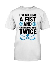 Making a Fist and Checking You Twice Hockey Christ Classic T-Shirt front