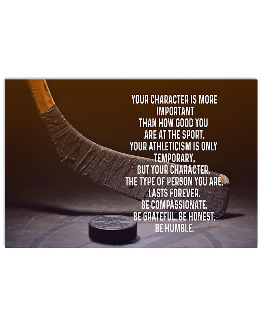 Your character is more important - hockey poster 17x11 Poster