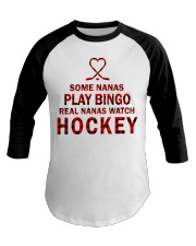 Real nanas  watch hockey Baseball Tee thumbnail