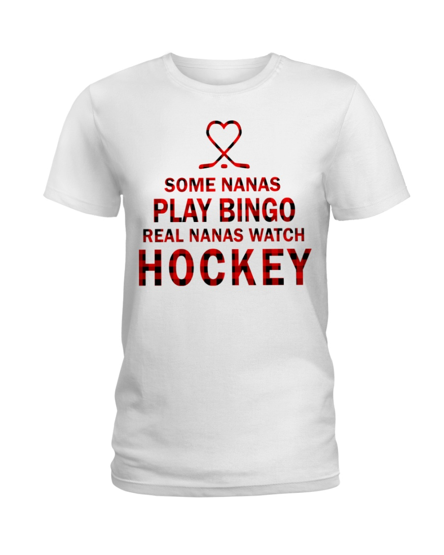 Real nanas  watch hockey Ladies T-Shirt