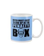 voted most likely to end up in the penalty box Mug thumbnail