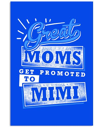 Great Moms Get Promoted to MIMI
