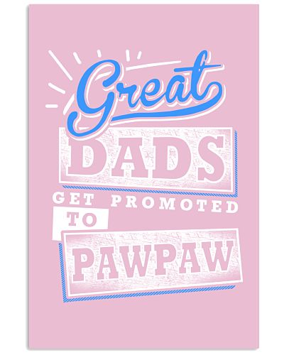 Great Dads Get Promoted to PAWPAW