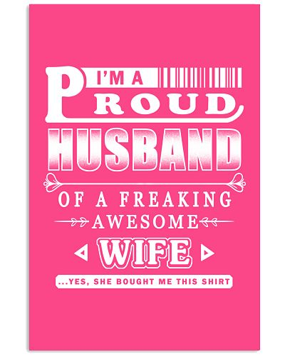 I'm a Proud Husband of a freaking Awesome Wife
