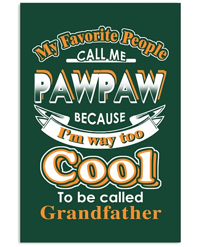 My favorite people call me PAWPAW