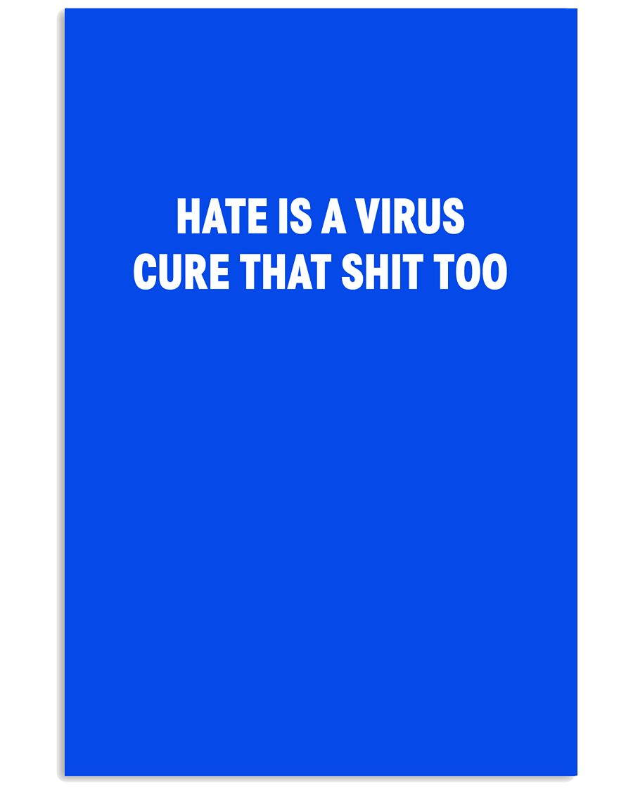 HATE IS A VIRUS 24x36 Poster