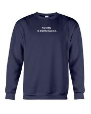 NO ONE IS BORN RACIST Crewneck Sweatshirt front