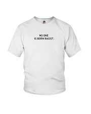 No One Is Born Racist Youth T-Shirt thumbnail