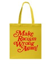 Make Racism Wrong Again - Red on Yellow Tote Bag thumbnail