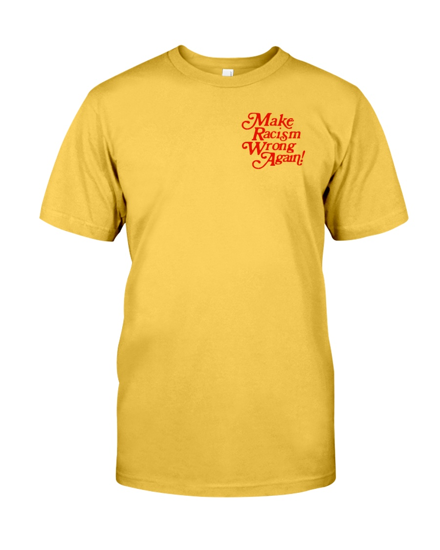 Make Racism Wrong Again - Red on Yellow Classic T-Shirt