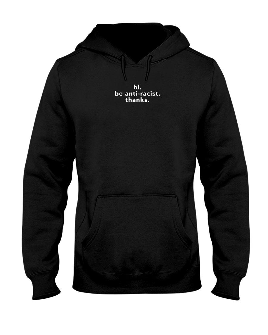 be anti-racist - White Print Hooded Sweatshirt