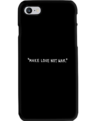 Make Love Not War - White Print