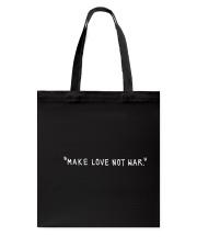 Make Love Not War - White Print Tote Bag thumbnail